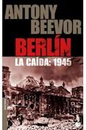 Papel BERLIN LA CAIDA 1945 (SERIE HISTORIA)