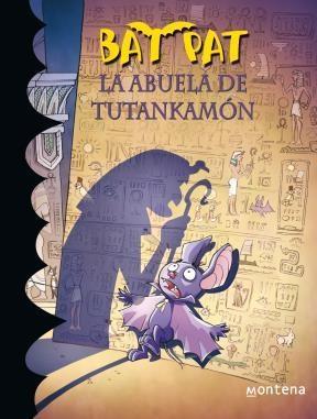 E-book La Abuela De Tutankamón (Serie Bat Pat 3)