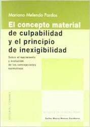 Papel El Concepto Material De Culpabilidad Y El Principio De Inexigibilidad