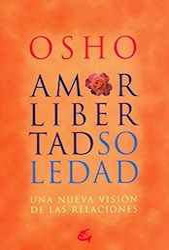 Libro Amor, Libertad Y Soledad