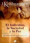Libro El Individuo  La Sociedad Y La Paz