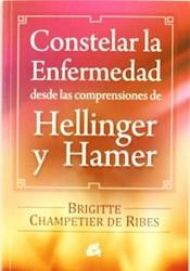 Papel Constelar La Enfermedad Desde Las Comprensiones De Hellinger Y Hamer