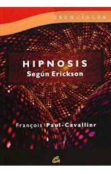 Papel HIPNOSIS SEGUN ERICKSON (ESENCIALES)
