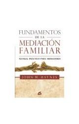 Papel FUNDAMENTOS DE LA MEDIACION FAMILIAR