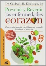 Libro Prevenir Y Revertir Las Enfermedades Del Corazon