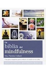 Papel BIBLIA DEL MINDFULNESS (COLECCION CUERPO-MENTE) (BOLSILLO)