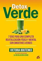 Libro Detox Verde .7 Dias Para Una Completa Revitalizacion Fisica Y Mental