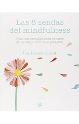 Papel 8 SENDAS DEL MINDFULNESS (RUSTICO)