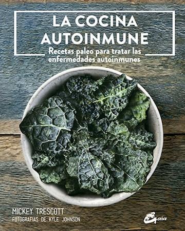 Papel Cocina Autoinmune Recetas Paleo Para Tratar Las Enfermedades Autoinmunes