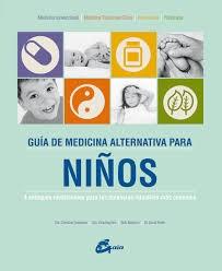 Libro Guia De Medicina Alternativa Para Ni/Os