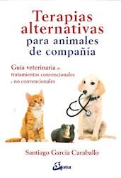 Libro Terapias Alternativas Para Animales De Compa/Ia