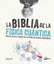 Libro La Biblia De La Fisica Cuantica