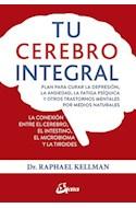 Papel TU CEREBRO INTEGRAL (COLECCION SALUD NATURAL)
