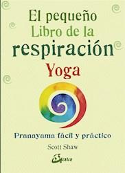 Libro Peque/O Libro De La Respiracion Yoga
