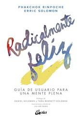 Libro Radicalmente Feliz