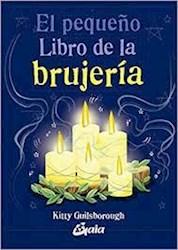 Libro El Peque/O Libro De La Brujeria