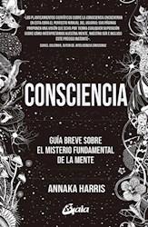 Libro Consciencia .Guia Breve Sobre El Misterio Fundamental De La Mente