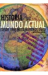 Papel HISTORIA DEL MUNDO ACTUAL DESDE 1945 HASTA NUESTROS DIAS