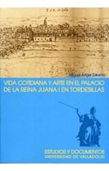 Papel Vida cotidiana y arte en el palacio de la reina Juana I en Tordesillas