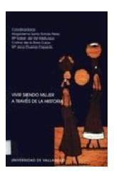 Papel VIVIR SIENDO MUJER A TRAVES DE LA HISTORIA