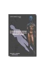 Papel EL MUNDO RELIGIOSO HISPANICO BAJO EL IMPERIO