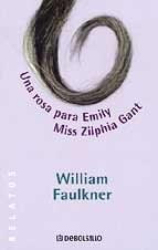 Papel Una Rosa Para Emily  Miss Zilphia Gant