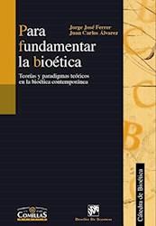 Papel Para Fundamentar La Bioética