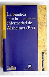 Papel La bioética ante la enfermedad de Alzheimer