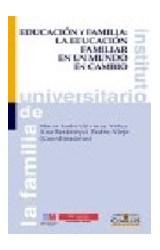 Papel EDUCACION Y FAMILIA: LA EDUCACION FAMILIAR EN UN MUNDO EN CA