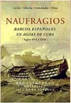 Papel Naufragios : Barcos Españoles En Aguas De Cuba (Siglos Xvi Y Xvii)