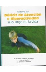 Papel TRASTORNO POR DEFICIT DE ATENCION E HIPERACTIVIDAD A LO LARG