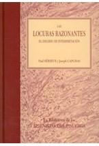 Papel LOCURAS RAZONANTES, LAS (EL DELIRIO DE INTERPRETACION)