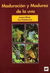 Libro Maduracion Y Madurez De La Uva
