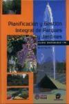 Libro Planificacion Y Gestion Integral De Parques Y Jardines