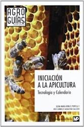 Libro Iniciacion A La Apicultura  Tecnologia Y Calendario