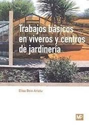 Libro Trabajos Basicos En Viveros Y Centros De Jardineria