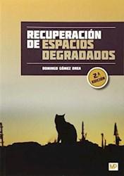 Libro Recuperacion De Espacios Degradados