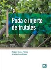 Libro Poda E Injerto De Frutales