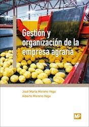 Libro Gestion Y Organizacion De La Empresa Agraria