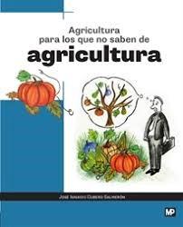 Libro Agricultura Para Los Que No Saben De Agricultura