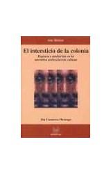 Papel EL INTERSTICIO DE LA COLONIA
