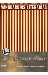 Papel VANGUARDIAS LITERARIAS ARGENTINA, URUGUAY, PARAGUAY