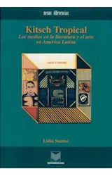 Papel KITSCH TROPICAL LOS MEDIOS EN LA LITERATURA Y EL ARTE EN AME
