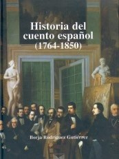 Papel Historia del cuento español (1764-1850)