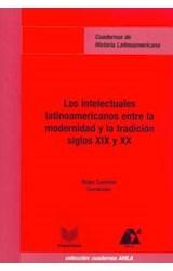 Papel Los intelectuales latinoamericanos entre la modernidad y la tradición, siglos XIX y XX