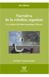 Papel Narrativa de la rebelión zapatista