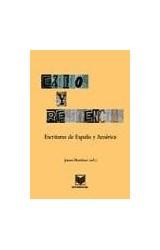 Papel EXILIO Y RESIDENCIA ESCRITURAS DE ESPAÑA Y AMERICA