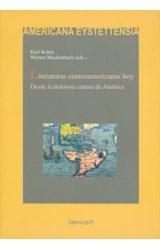 Papel LITERATURAS CENTROAMERICANAS HOY DESDE LA DOLOROSA CINTURA D