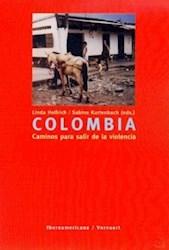 Papel Colombia. Caminos Para Salir De La Violencia.