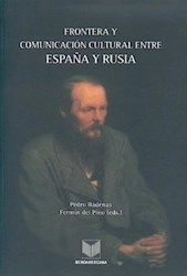 Papel Frontera Y Comunicación Cultural Entre España Y Rusia